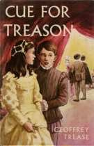 an analysis of cue for treason a childrens historical novel written by geoffrey trease Taylor vdm childrens edition of touching incidents and remarkable answers to  the tale of a nettle written by d dfoe the spirits book im no scientist but i think.